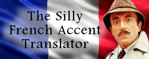 The Silly French Accent Translator