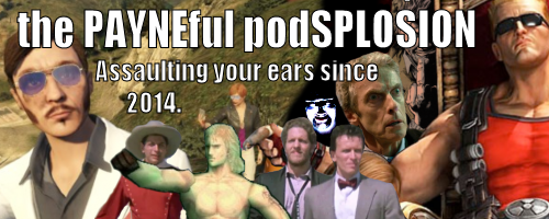 The PAYNEful podSPLOSION